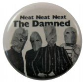 The Damned - 'Neat Neat Neat' Button Badge